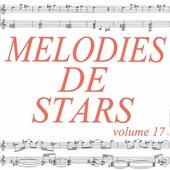 Mélodies de stars volume 17 de Various Artists