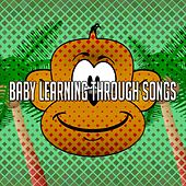 Baby Learning Through Songs by Canciones Infantiles