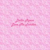 Love Me Tender von Della Reese