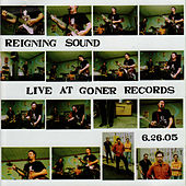 Live at Goner Records by Reigning Sound