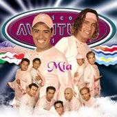 Mía by Los Chicos Aventura