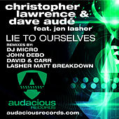 Lie to Ourselves (feat. Jen Lasher) by Christopher Lawrence