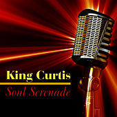 Soul Serenade by King Curtis