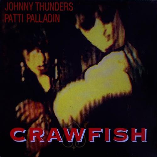 Crawfish by Johnny Thunders