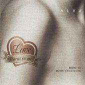 Love Burns In Me by Alva