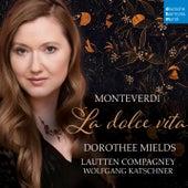 Monteverdi: La dolce vita by Lautten-Compagney