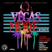 Vegas Mode Riddim by Various Artists