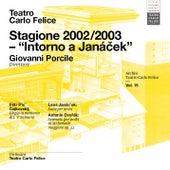 Archivi del Teatro Carlo Felice, volume 15; Intorno a Janacek de Teatro Carlo Felice di Genova