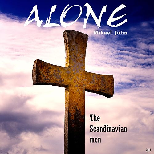 The Scandinavian men by ALONE Mikael Julin