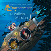 Drachenreiter - Die Vulkan-Mission von Cornelia Funke
