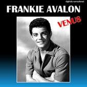 Venus (Digitally Remastered) van Frankie Avalon