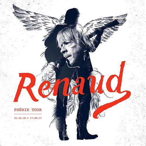 Phénix Tour (Live) by Renaud