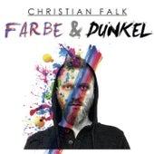 Farbe & Dunkel de Christian Falk