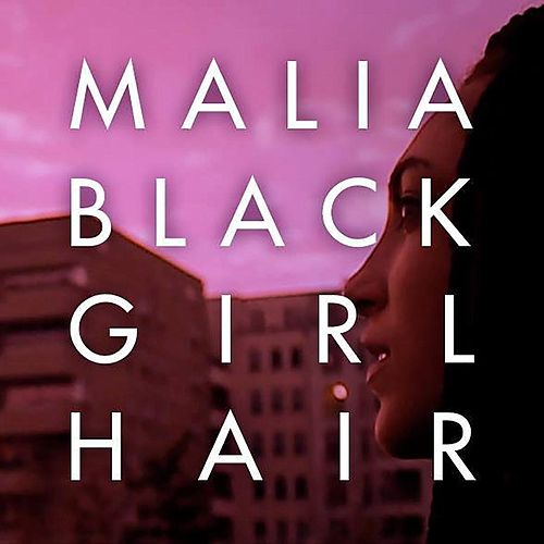 Black Girl Hair by Malia