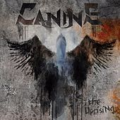 The Uprising de Canine