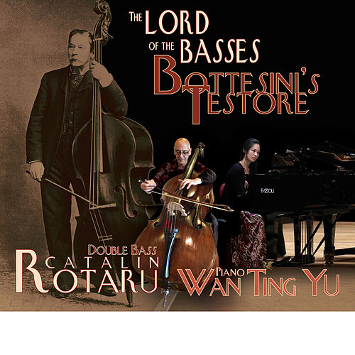 The Lord of the Basses: Bottesini's Testore by Wan Ting Yu