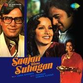 Saajan Bina Suhagan (Original Motion Picture Soundtrack) by Various Artists