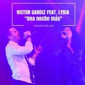 Una Noche Más (Deluxe Version) by Victor Gardiz