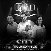 Karma (feat. J.M.S.-The Servant & LoveChyld) by CITY