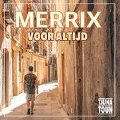 Voor Altijd von Merrix