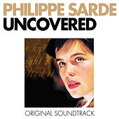 Uncovered (Original Motion Picture Soundtrack) by Philippe Sarde