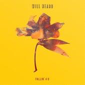 Fallin' 4 U by Will Heard