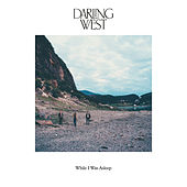 While I Was Asleep de Darling West