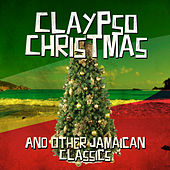 Claypso Christmas and Other Jamaican Classics de Various Artists