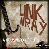 Link Wray - 4 Rousing Deep Cuts de Link Wray