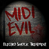 Midi Evil - Electro Shock Treatment by Various Artists