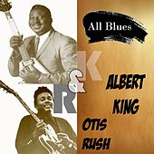 All Blues, Albert King & Otis Rush von Various Artists