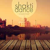 Shakti Dance, Vol. 4 (A Wonderful Selection Of Super Calm Electronic Beats) by Various Artists