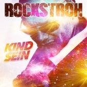 Kind sein by Rockstroh
