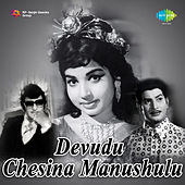 Devudu Chesina Manushulu (Original Motion Picture Soundtrack) de Various Artists
