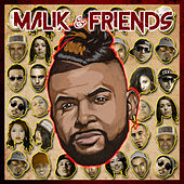 Malik & Friends by Malik