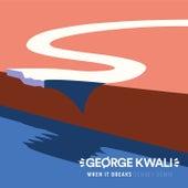 When It Breaks (Denney Remix) by George Kwali