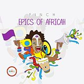 Epics Of Africah - EP von Finch
