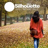 Silhouette No.11: Chill Autumn Walk - EP von Various Artists