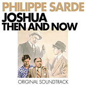Joshua Then and Now (Original Motion Picture Soundtrack) by Various Artists