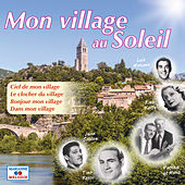 Mon village au soleil by Various Artists