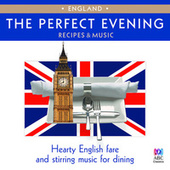 The Perfect Evening - England von Various Artists