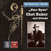 All That Jazz, Vol. 94: Chet Baker & Friends (Remastered 2017) de Chet Baker