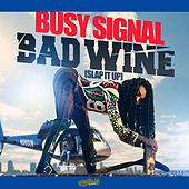 Bad Wine (Slap It Up) de Busy Signal