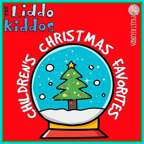 Children's Christmas Favorites by The Liddo Kiddos