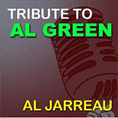 A Tribute To Al Green (Re-Recorded Version) di Al Jarreau