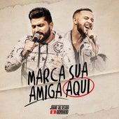 Marca Sua Amiga Aqui (Ao Vivo) de João Alyson & Adriano