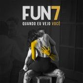 Quando Eu Vejo Você (Remastered) by Fun7
