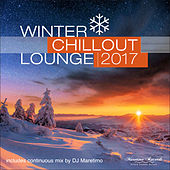 Winter Chillout Lounge 2017 by Various Artists