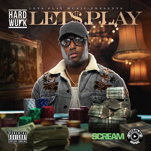 Let's Play by Hard Wurk