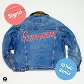 Strangers (R3hab Remix) de Sigrid